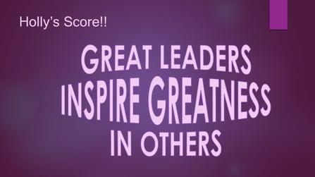 Holly Great Leader Slide