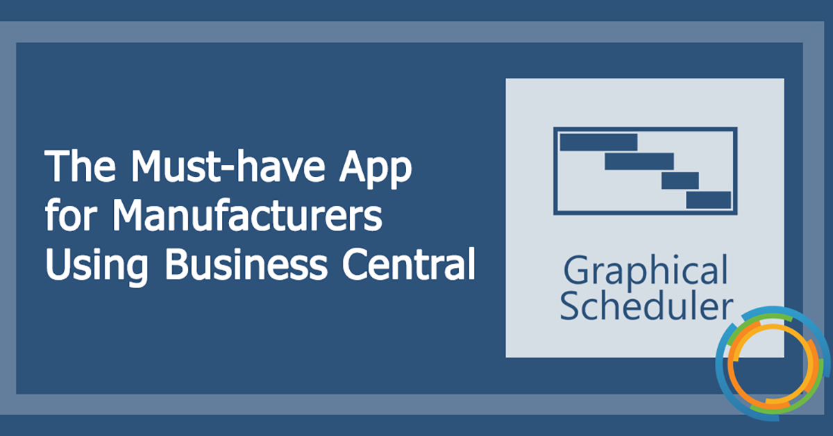 The Must-Have App for Manufacturers Using Business Central