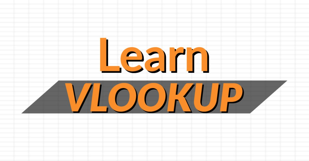 Learn How to VLOOKUP in Excel with a Practical Example